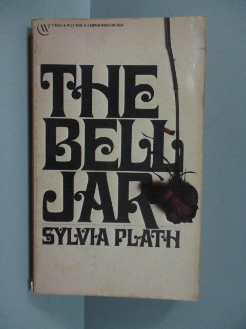 ~書寶 書T1/原文小說_JSS~The Bell Jar_Sylvia Plath
