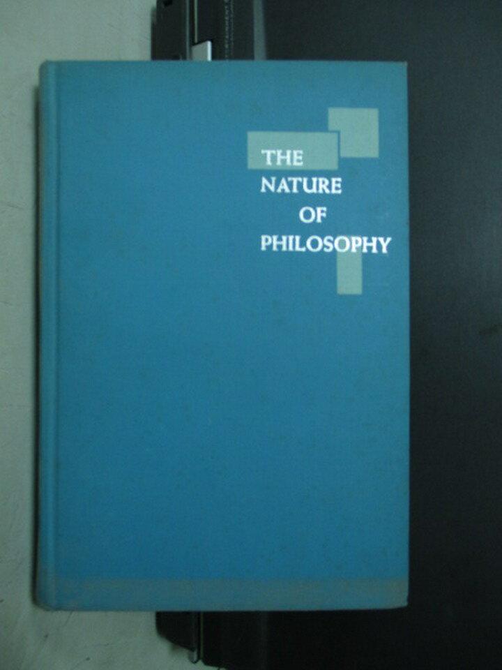 【書寶二手書T4/哲學_NNV】The nature of philosophy_1961