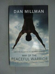 【書寶二手書T1/勵志_ODO】WayofthePeacefulWarrior:ABookThatChangesLives_Millman,Dan