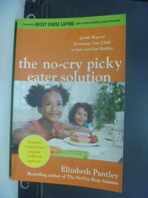 【書寶二手書T6/親子_NBC】The No-Cry Picky Eater Solution_Elizabeth