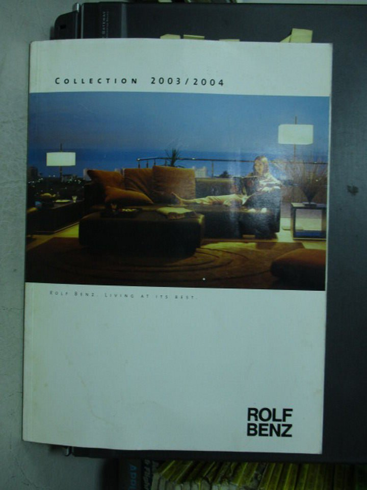 【書寶二手書T3/設計_ZGX】Rolf benz collection 2003/2004