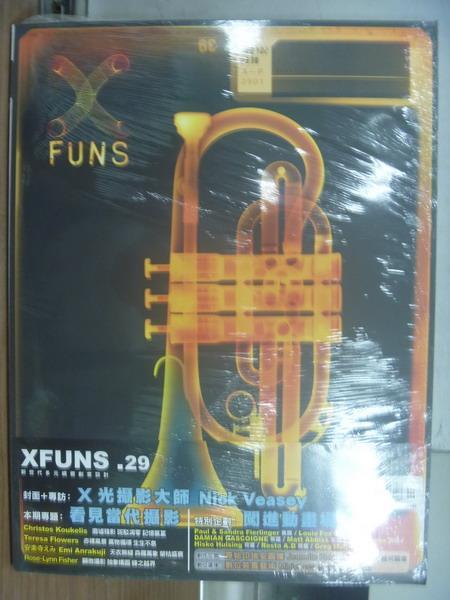 【書寶二手書T1/雜誌期刊_PJE】Xfuns放肆創意設計_29期_X光攝影大師等_未拆