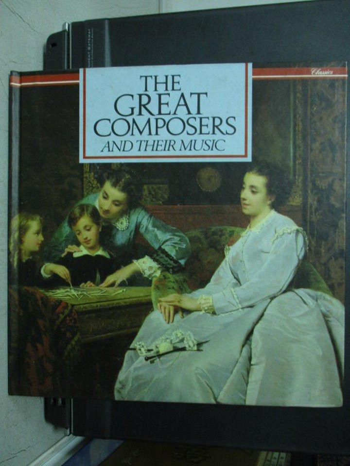 【書寶二手書T8/音樂_QXH】THE GREAT COMPOSERS AND THEIR MUSIC_李惠群