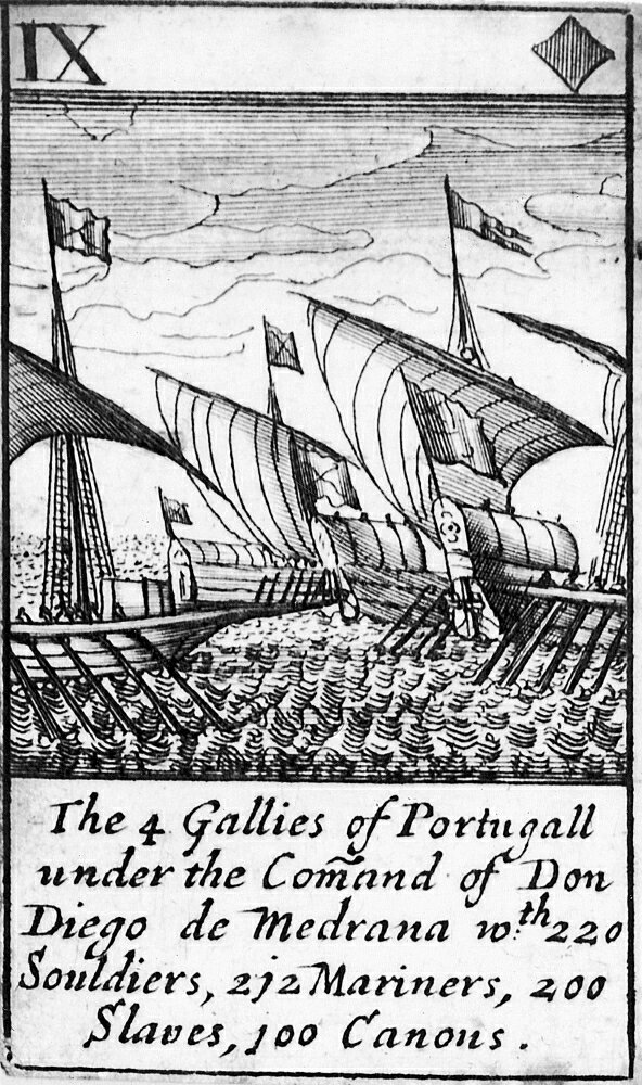 Spanish Armada 1588 NThe 4 Gallies Of Portugall Under The Command Of Don Diego De Medrano With 220 Souldiers 212 Mariners 200 Slaves 100 Canons The Nine Of Diamonds From A Deck Of English Playing Card 0