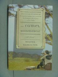 【書寶二手書T9/原文小說_GDF】The Camel Bookmobile_Masha Hamilton