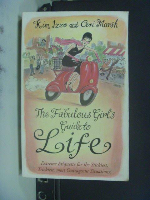 【書寶二手書T4/原文書_JEB】The Fabulous Girl's Guide to Life