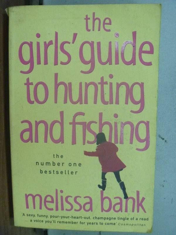 【書寶二手書T6/原文小說_JDL】The Girls guide to hunting and fishing