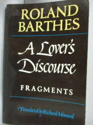 【書寶二手書T6/原文小說_HHU】A lover's discourse_Barthes, Roland