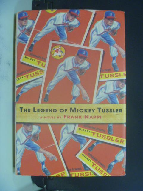 ~書寶 書T4/原文小說_OLZ~The Legend of Mickey Tussler