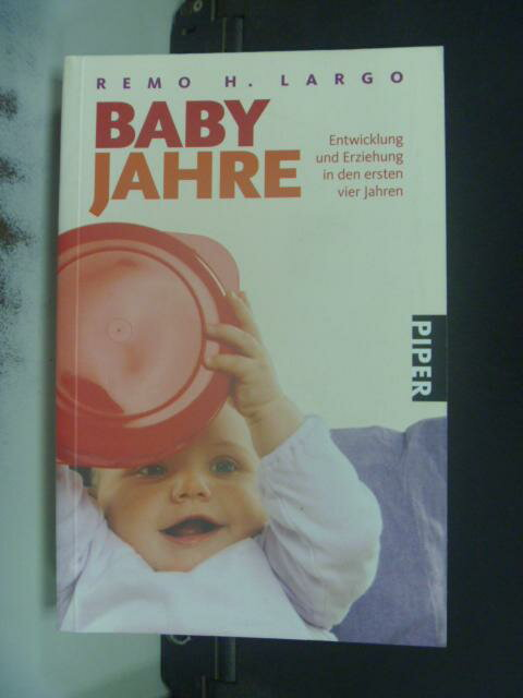 【書寶二手書T5/保健_HOT】Babyjahre_Remo H. Largo