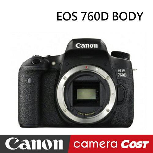 ~32G 白金清潔組~Canon EOS 760D BODY 單機 翻轉螢幕