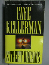 【書寶二手書T7/原文小說_LAZ】Street Dreams_Faye Kellerman