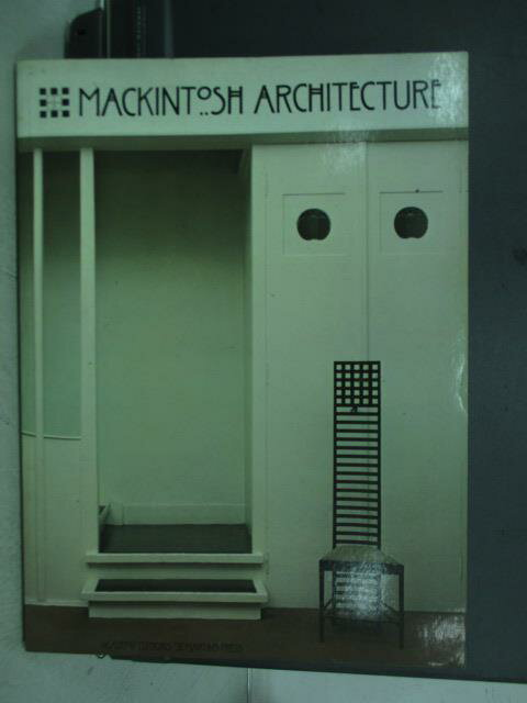 【書寶 書T5/建築_PQC】Mackintosh Architecture