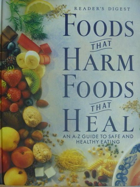 【書寶二手書T4/餐飲_XCK】Food that Harm Food that Heal