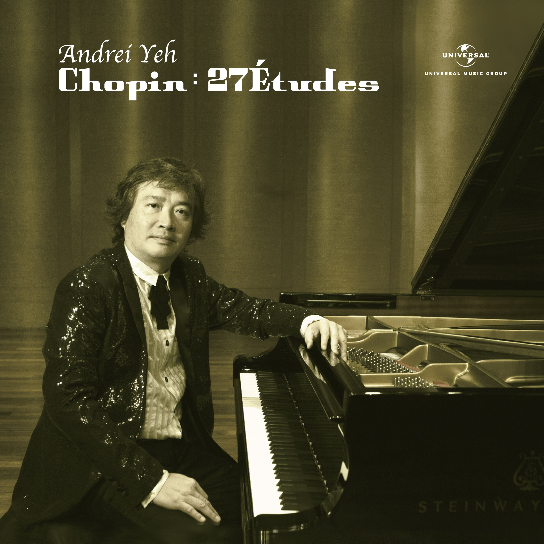 Universal 葉孟儒(Andrei Yeh)/蕭邦:27首練習曲全集(Chopin : 27 Etudes)【1CD】