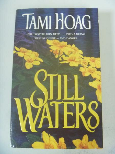 【書寶二手書T4/原文小說_IRT】Still Waters_Tami Hoag