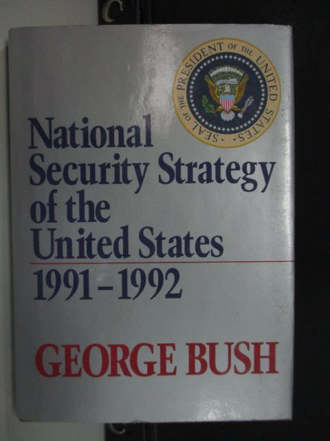【書寶二手書T1/原文書_LAT】National Security Strategy of the..._George bush