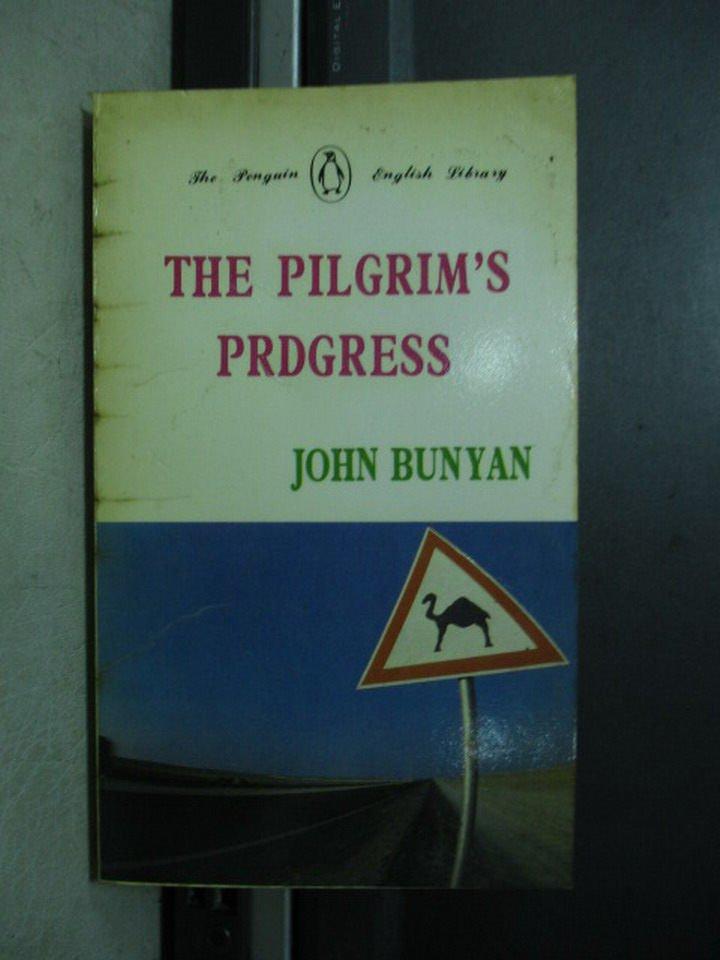【書寶二手書T7/原文小說_KSQ】The pilgrim's prdgress_John Bunyan