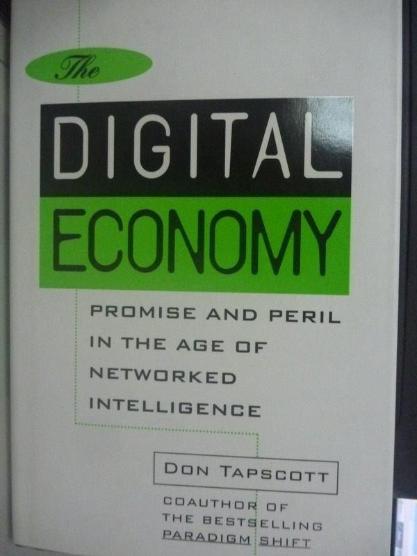 【書寶二手書T5/大學商學_ZAO】The digital economy : promise