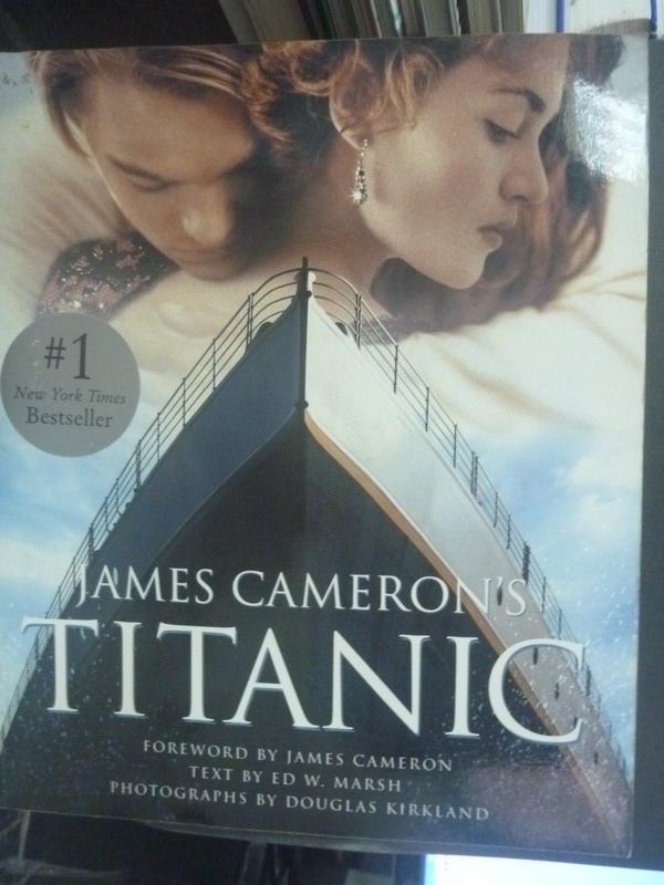 ~書寶 書T7/影視_QYD~James Cameron #x27 s Titanic_K