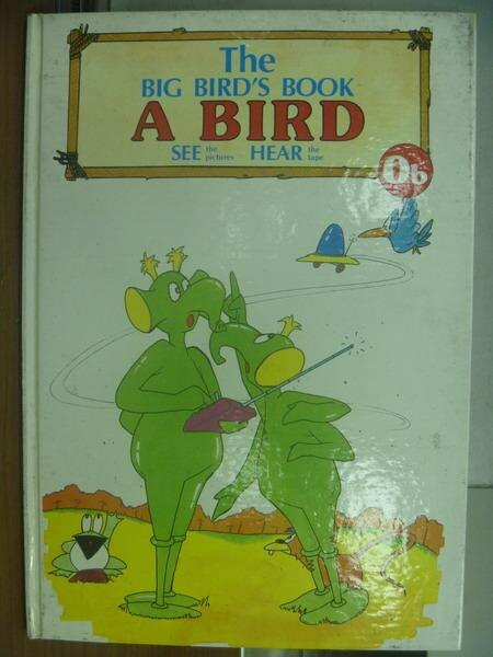 【書寶二手書T1/語言學習_PPY】大鳥ABC美語讀本-The big bird's book