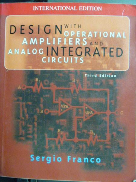 【書寶二手書T1╱大學理工醫_PFE】Design with Operational Amplifiers and Analog Integrated Circuits 3/e