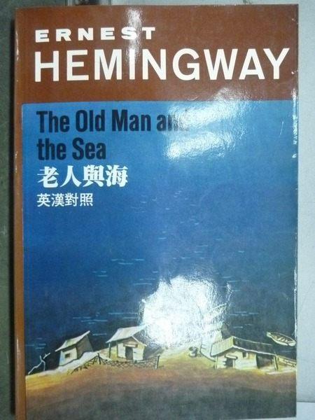 【書寶二手書T5╱語言學習_IGY】The Old Man and the Sea老人與海_英漢對照