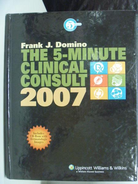 【書寶二手書T9/大學理工醫_PLC】The 5-Minute Clinical Consult 2007 _附光碟