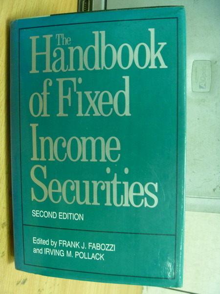 【書寶二手書T5/大學商學_ZCU】The Handbok of Fixed Income Securities_Fra