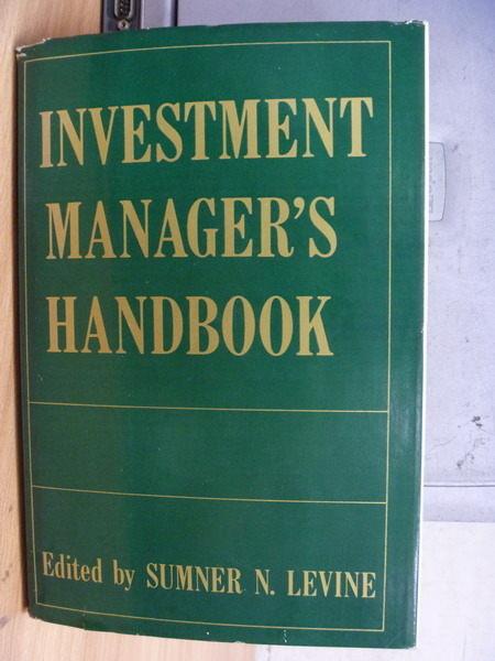 【書寶二手書T7/大學商學_ZCU】Investment Managers Handbook_Sumner_1980年
