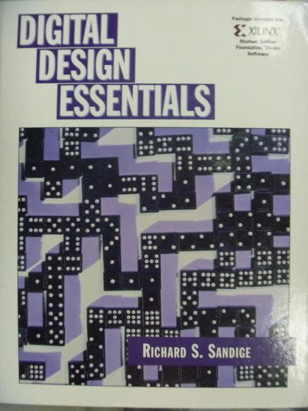 【書寶二手書T6/大學資訊_QCY】Digital Design Essentials_Richard S. Sandi