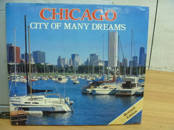 【書寶二手書T7/攝影_ZDI】Chicago_City of Many Dreams