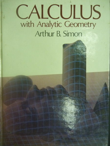 【書寶二手書T6/大學理工醫_XGR】Calculus with Analytic Geometry_Arthur B.