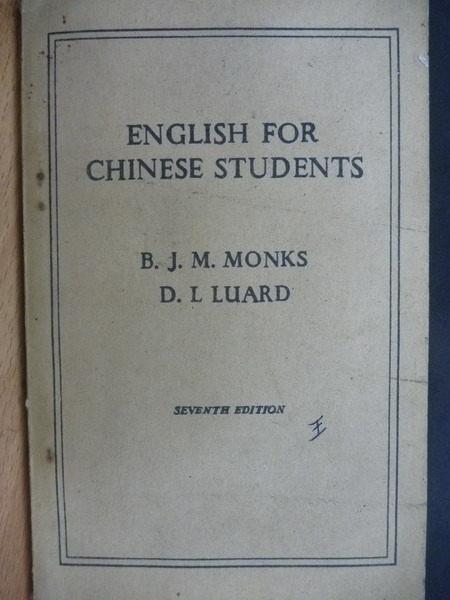 【書寶二手書T5/古書善本_MEZ】English For Chinese Students_Monks等_民44年_不