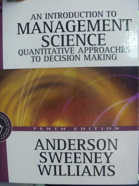 【書寶二手書T7/大學理工醫_QLC】Management Science_3/e_Dennis J. Sweeney