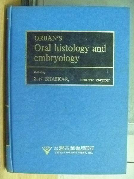 【書寶二手書T4/大學理工醫_WFR】Orbans Oral Histology and Embryology_1976