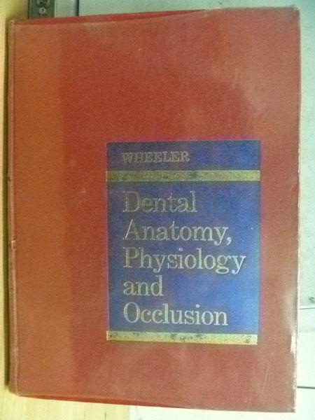 【書寶二手書T8/大學理工醫_WEQ】Dental Anatomy Physiology and Occlusion_1