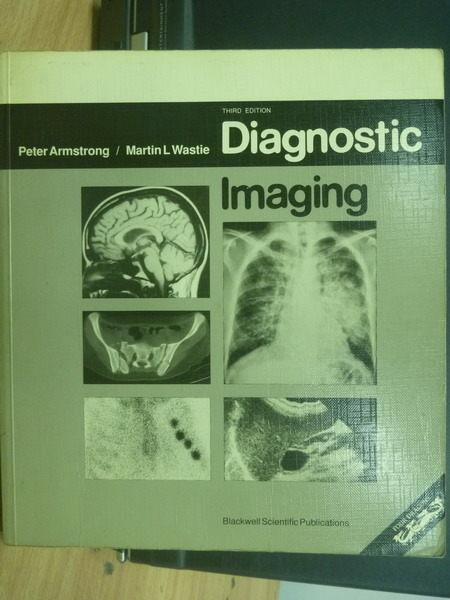 【書寶二手書T9/大學理工醫_YJB】Diagnostic Imaging_Martin L. Wastie_1992年