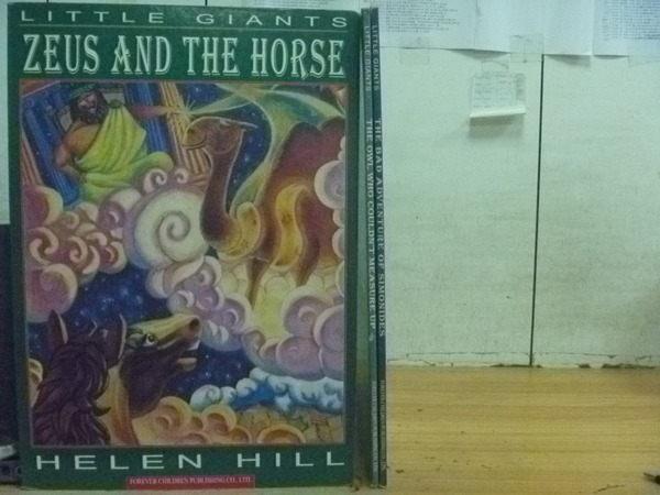 【書寶二手書T3/兒童文學_ZAM】Little Giants_Zeus and The Horse等_3本合售