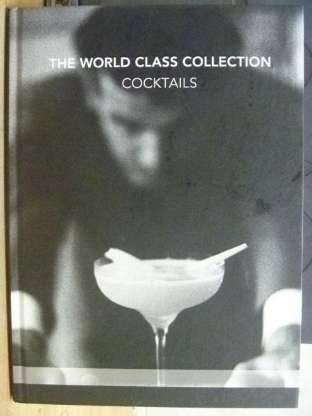 【書寶二手書T5/收藏_YGR】The World Class Collection_Cocktails_2011年