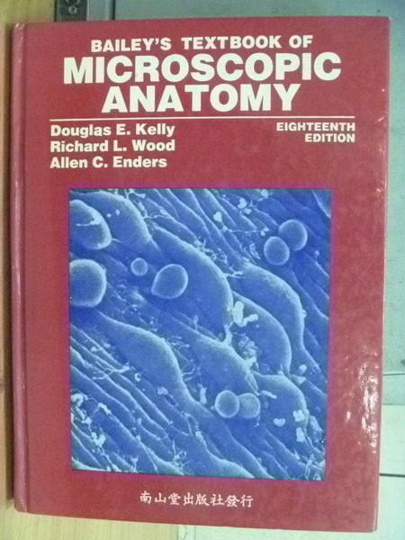 【書寶二手書T9/大學理工醫_YFR】Microscopic Anatomy_Kelly等_1984年