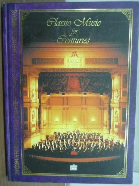 【書寶二手書T8/音樂_ZFG】Classic Music for centuries_古典音樂欣賞