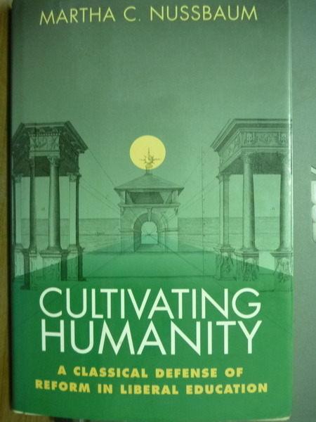 【書寶二手書T5/進修考試_QNH】Cultivating Humanity_Nussbaum, Martha C.
