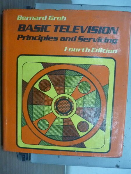 【書寶二手書T7/大學理工醫_ZFT】Basic Television_1975年