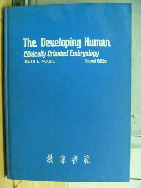 【書寶二手書T7/進修考試_ZAM】The Developing Human_Clinically Oriented E