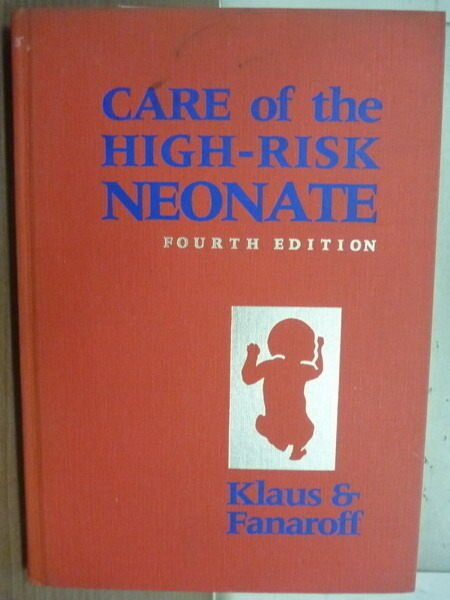 【書寶二手書T7/大學理工醫_YFR】Care of the High-Risk Neonate_Klaus & Fan