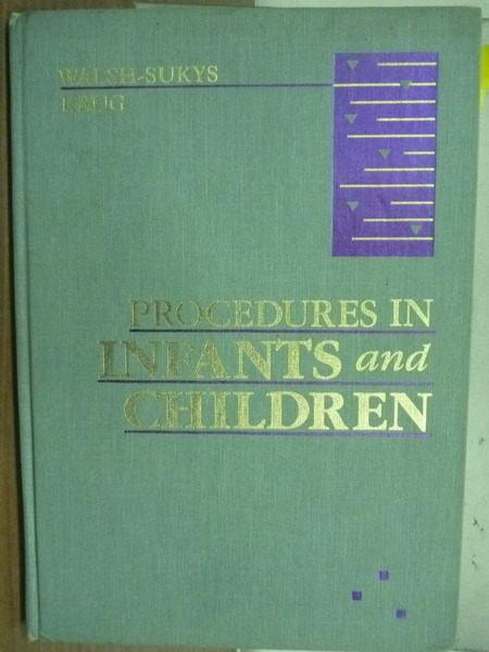 ~書寶 書T2/大學理工醫_YFR~Procedures in Infants and C