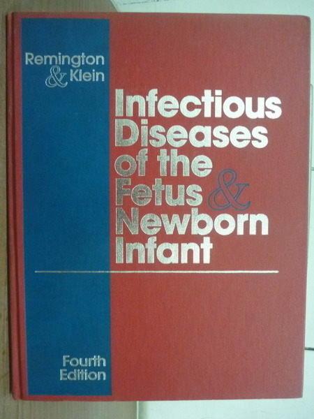 【書寶二手書T3/大學理工醫_YFV】Infectious Diseases of the Fetus & Newbor