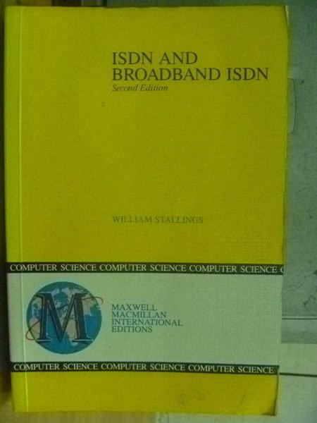 ~書寶 書T9/大學理工醫_YGH~Isdn and Broadband Isdn_Wil