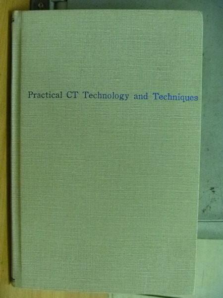 【書寶二手書T2/大學理工醫_XDD】Practical CT Technology and Techniques